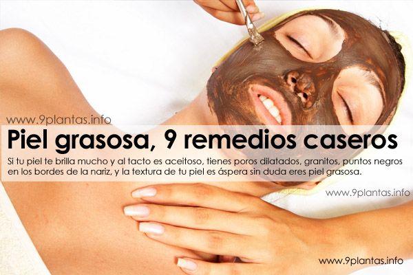 Piel grasosa, 9 remedios caseros para evitar piel grasosa