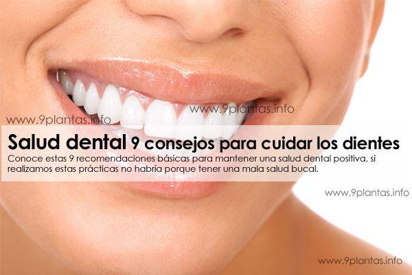Salud dental 9 consejos para cuidar los dientes
