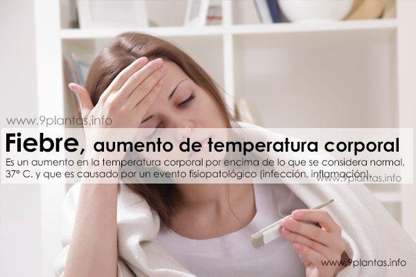 Fiebre, aumento de temperatura corporal