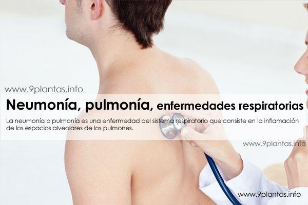 Neumonía, pulmonía, enfermedades respiratorias