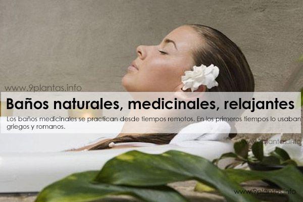 Baños naturales, medicinales, relajantes