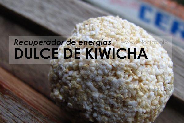Recuperador de energías, dulce de kiwicha