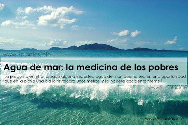 Agua de mar; la medicina de los pobres