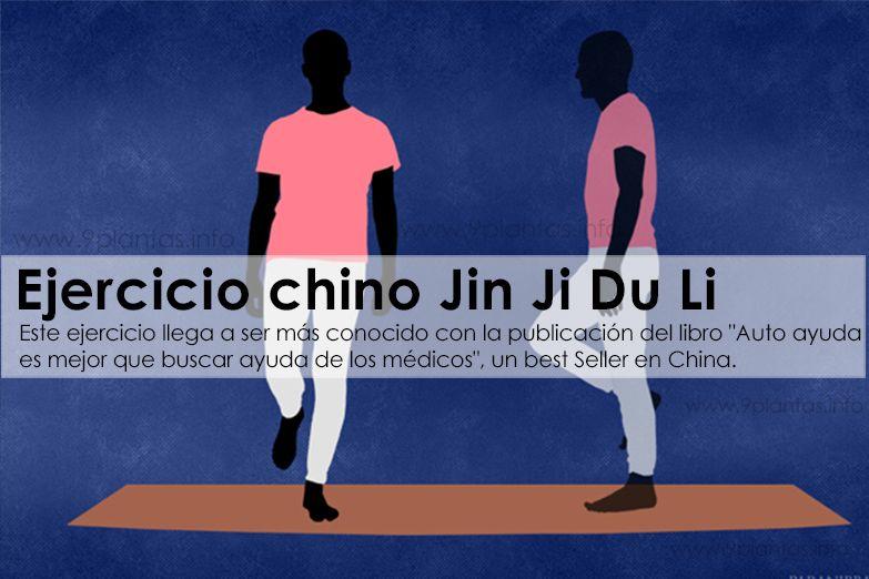 Ejercicio chino Jin Ji Du Li conoce sus beneficios y como realizarlo